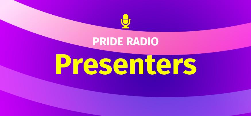 pride radio presenters