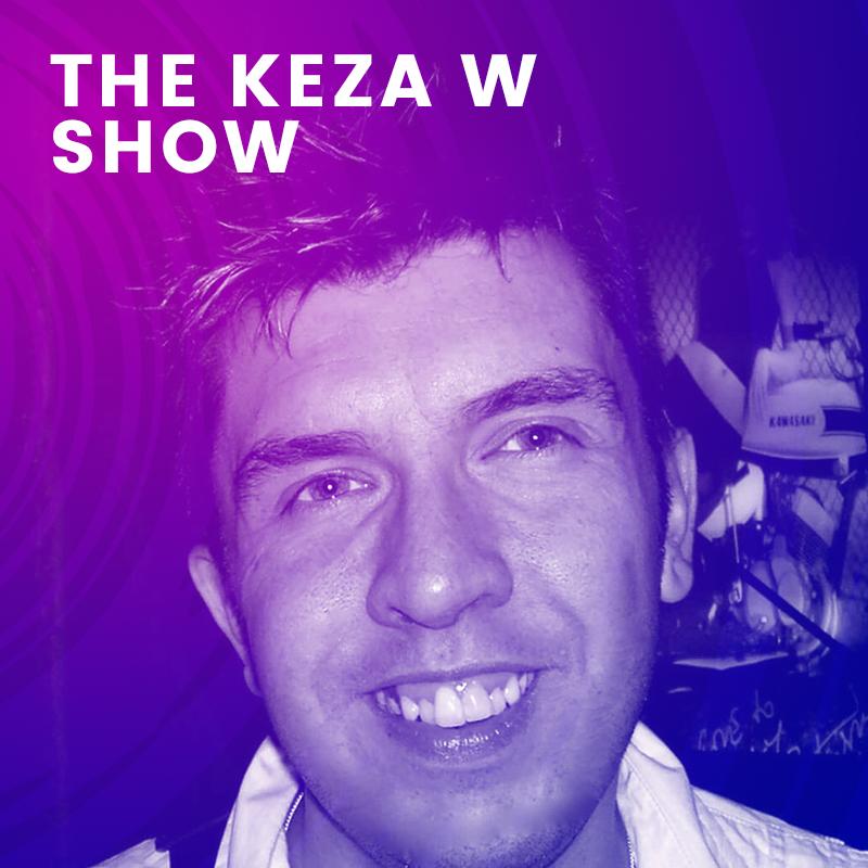 The Keza W Show